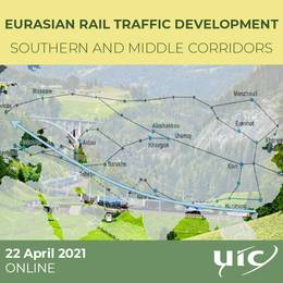 2021-04-22 19:00:00: Eurasian rail traffic development: UIC presents opportunities and challenges for the (...)