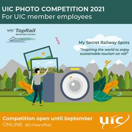 "2021-09-10 09:29:00: UIC TopRail Photo Competition 2021 themed around ""My Secret Rail Spots"""